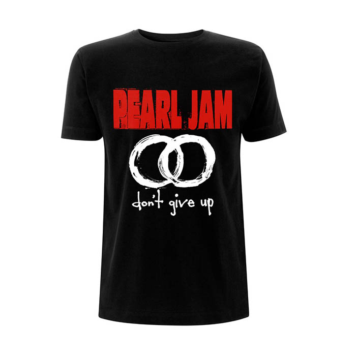 Pre order Pearl Jam - Don't Give Up T-Shirt